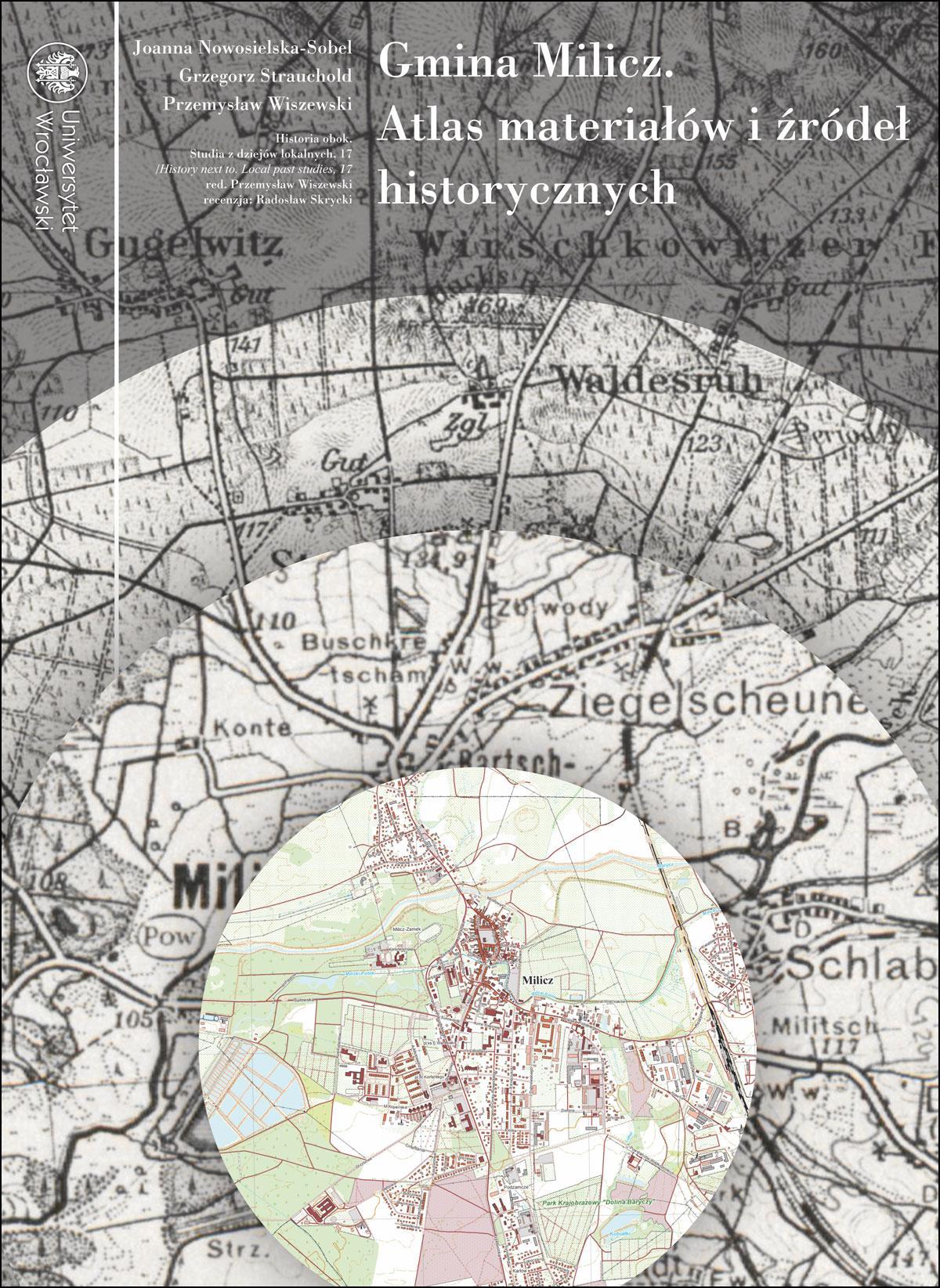 Gmina Milicz. Atlas materiałów i źródeł historycznych