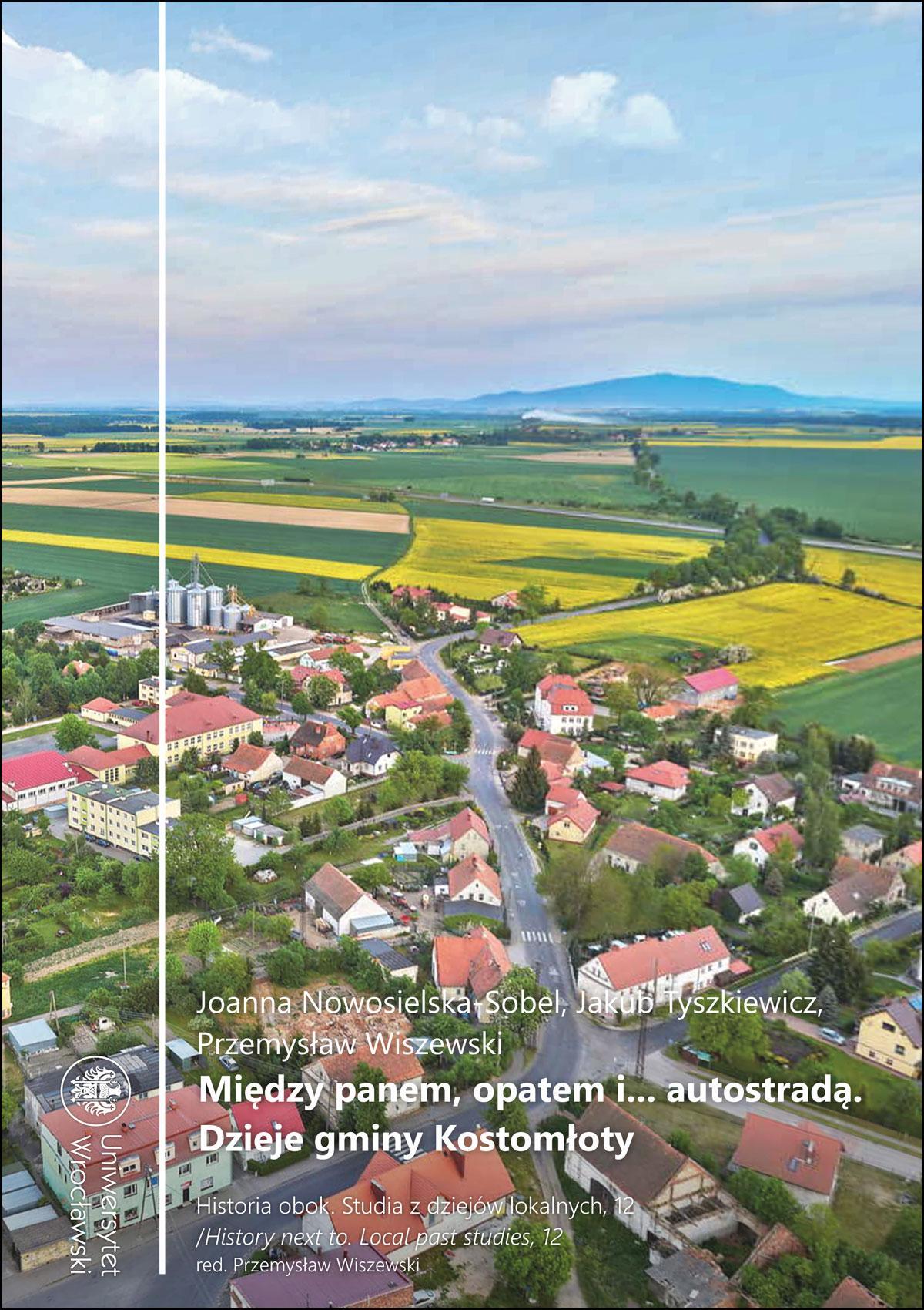 Między panem, opatem i... autostradą. Dzieje gminy Kostomłoty